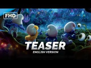 ENG   Тизер: «Смурфики. Затерянная деревня / Smurfs׃ The Lost Village - Official Teaser Trailer» 2017