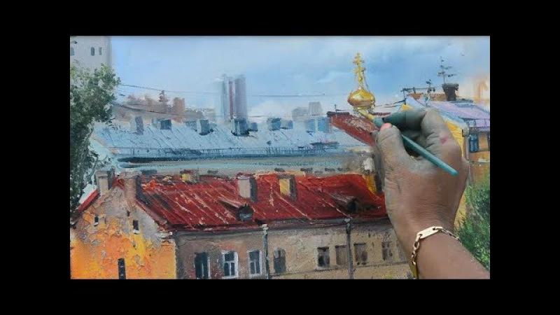 Пленэр на крыше с Ольгой Базановой. Пишем крыши.