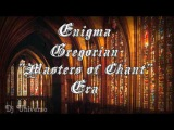Music Enigma Gregorian Masters Of Chant,Era - youtube mix