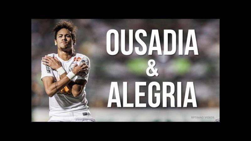 Neymar Jr. ● Ousadia Alegria ● 2009-2016   Especial 10k inscritos [HD]