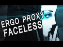 Ergo Proxy Faceless [RED; Nightcore] AMV