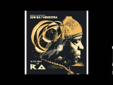Sun Ra And His Arkestra In The Orbit Of Ra (2014) FULL ALBUM
