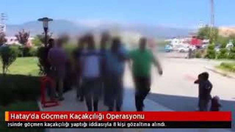 Hatayda Göçmen Kaçakçılığı Operasyonu