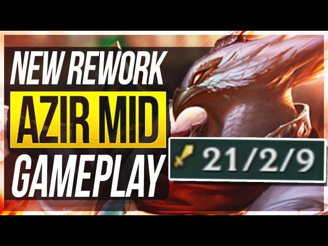 AZIR REWORK FULL GAMEPLAY! He Feels OP!! - League of Legends