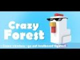 Crazy Forest Gaina agresiva