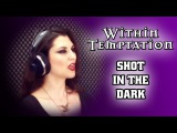 Angel Wolf-Black - Shot In The Dark (Within Temptation Cover)