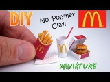 DIY Miniature McDonald's Food Menu | DollHouse | No Polymer Clay!