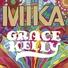 Mika - Gracy Kelly