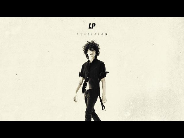 LP - Suspicion [Audio]