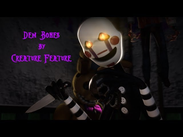 [FNAF SFM] Dem Bones by Creature Feature