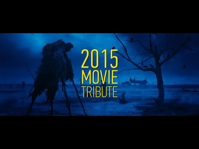 2015 MOVIE TRIBUTE