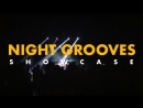 NIGHT GROOVES SHOWCASE: 26 МАЯ (МОСКВА)