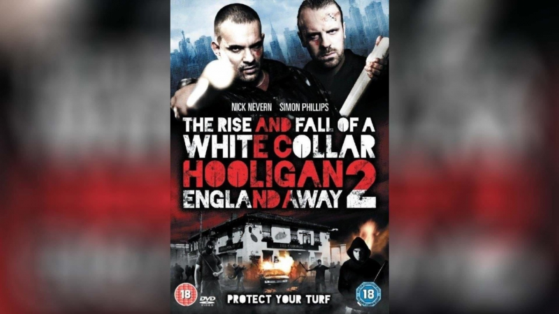 Хулиган с белым воротничком 2 Далеко от Англии (2013) | White Collar Hooligan 2: England Away