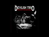 DEVILISH TRIO - WORDS OF THE WARLOCKS