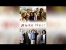 Белая жара 2012 White Heat