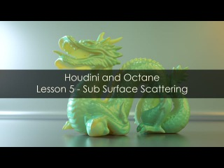 Houdini and Octane - Lesson 5 - SSS