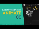 Basic Rotoscoping in Animate CC Part 1  Livestream Archive 30012017