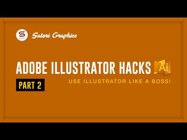 ADOBE ILLUSTRATOR GRAPHIC DESIGN HACKS 2 🅷🅰🅲🅺🆂 How Use Adobe Illustrator Like A Boss