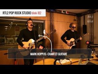 Blink-182 - Bored To Death RTL2 Pop Rock Studio 2016