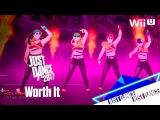 Just Dance 2017 - Worth It Alternativa