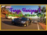 Forza Horizon 3  Nissan GT R 2017 Геймплей