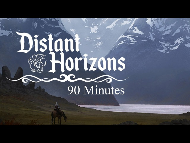 Jeremy Soule (Skyrim) — Distant Horizons [Extended, 1.5 Hrs.]