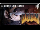 DOOM E1M1 At Dooms Gate - Metal Cover RichaadEB ToxicxEternity