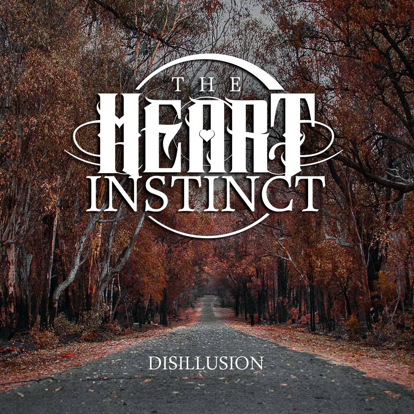 The Heart Instinct - Disillusion [EP] (2017)