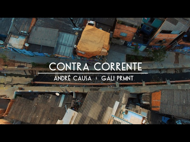 André Causa x Gali PRMNT - Contra Corrente