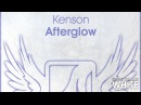 Kenson - Afterglow (Original Mix)