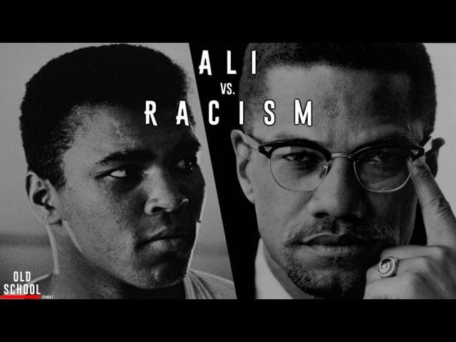 Мухаммед Али и Малкольм Икс против чёрного расизма ve[fvvtl fkb b vfkrjkmv brc ghjnbd x`hyjuj hfcbpvf