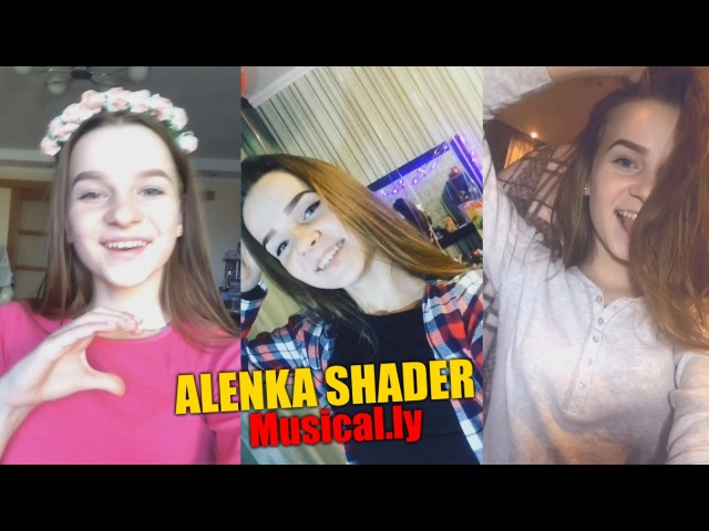Alenka Shader (Musical.ly) 2
