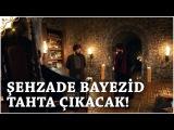 Muhteşem Yüzyıl Kösem Yeni Sezon 7.Bölüm (37.Bölüm)   Şehzade Bayezid Tahta Çıkacak!