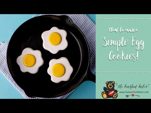 How to Make Easy Egg Cookies with a Video   The Bearfoot Baker