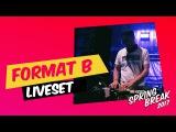FormatB - Live @ Sputnik Spring Break 2017