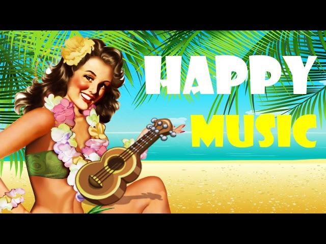 HAPPY MUSIC - Hawaiian Music - UKULELE Background, Cheerful, Joyful and Upbeat 2