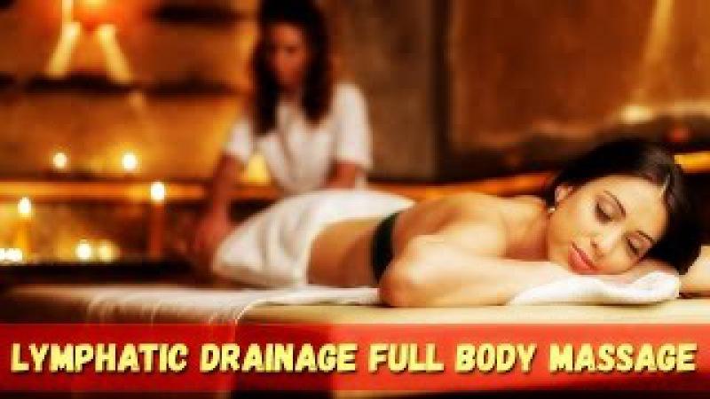 Лимфодренажный массаж тела Lymphatic Drainage Full Body Massage Therapy