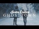 Swan Queen GHOSTTOWN