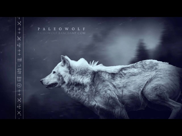Paleowolf - Hunter II (excerpt)