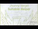 Jhonny Vergel Suitable Helper Original Mix Available 05 06 17