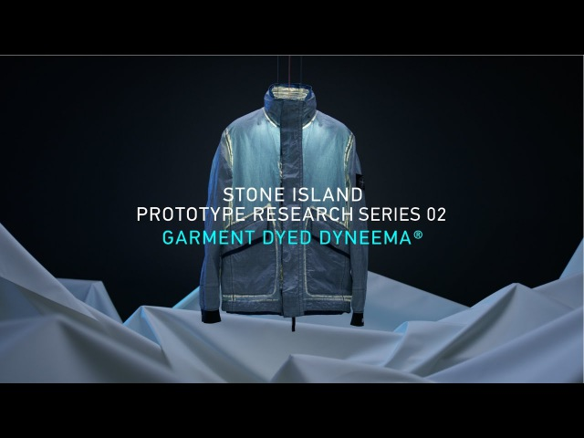 STONE ISLAND_PROTOTYPE RESEARCH_SERIES 02_ GARMENT DYED DYNEEMA®