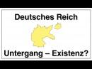 Was ist dran an gleichzeitiger Existenz von Deutschem Reich u. BRD, Untergang oder Rechtsnachfolge?