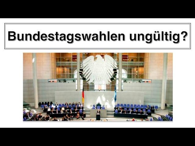 Was ist dran an der Ungültigkeit der Bundestagswahlen seit 1956 durch das Bundesverfassungsgericht