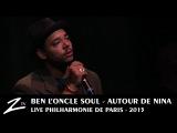 Ben l'Oncle Soul - Feeling Good - Autour de Nina - LIVE HD 44