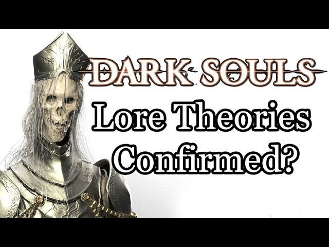 Dark Souls Lore | Fan Theories Confirmed by Bandai Namco?