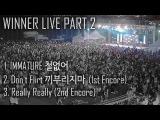 WINNER LIVE Full Ver. Part2