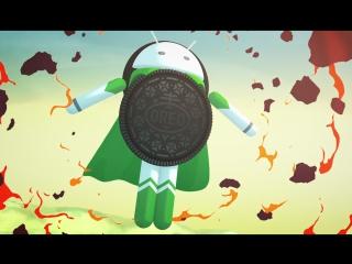 Представляем Android OREO – Герой #androidoreo