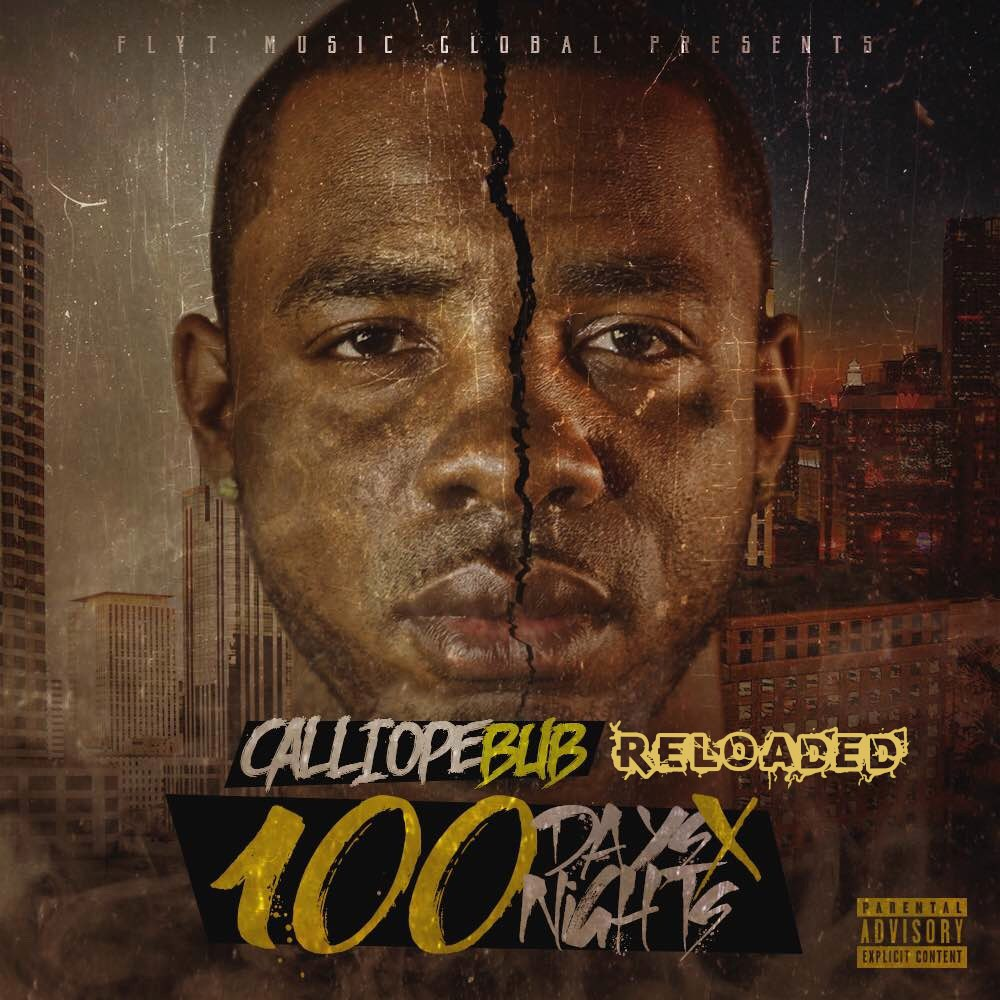 Calliope Bub - 100 Days 100 Nights (Reloaded) - 2016