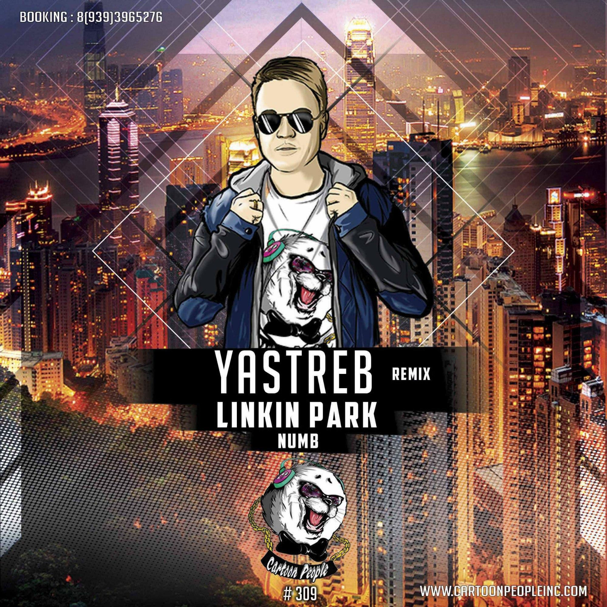Linkin Park - Numb (YASTREB Radio Edit) – YASTREB