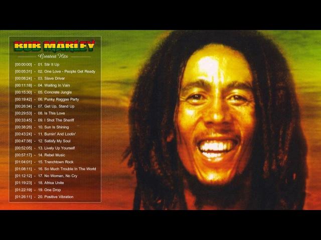 Bob Marley Reggae 2017 | Bob Marley Greatest Hits | Best Of Bob Marley Songs